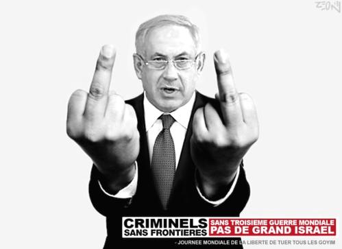 Criminels Sans Frontieres bibi netanyahu